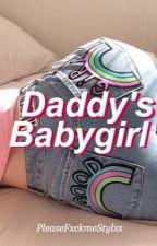 DADDY'S BABYGIRL «H.S» [TERMINADA] by PleaseFxckmeStylxs
