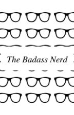 The Badass Nerd by always_asian03