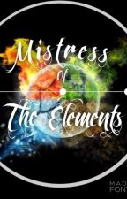 Mistress of the Elements by RainbowDreamz4Ever