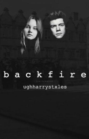 Backfire | Harry Styles AU