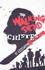 The walking dead chistes by Kiediswoman
