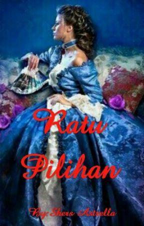 Ratu Pilihan by novellers_addict