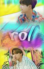 rol ↭ yoonmin by tamxbts