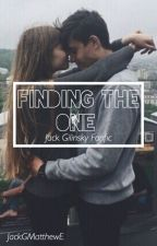 Finding The One ✦ Jack Gilinsky by JackGMatthewE