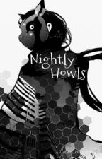 Nightly Howls (Tokyo Ghoul Reader Insert) by Jammertime