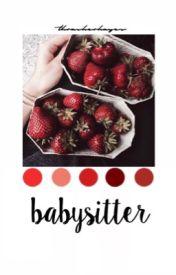 babysitter; h.g {complete} by thrasherhayes