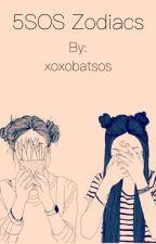 5sos zodiacs by xoxobatsos