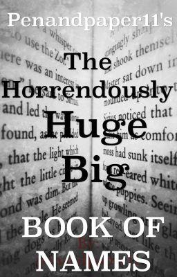 The Horrendously Huge Big Book Of Names