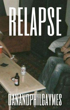 Relapse (Phan) by danandphilgaymes
