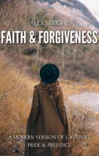 Faith & Forgiveness by breathoflove