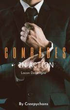 Comrades in Action Book 1: Lacon DeLevigne by creepychans