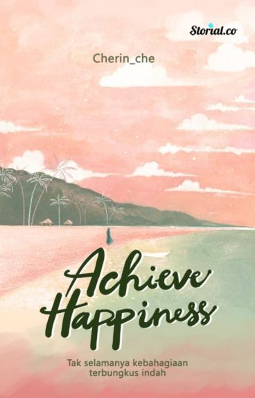 Achieve Happiness [ COMPLETED]