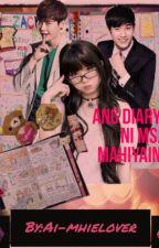 Ang Diary Ni Miss Mahiyain by AI-Mhielover