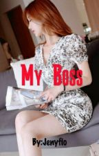 MY BOSS by Jenyfio