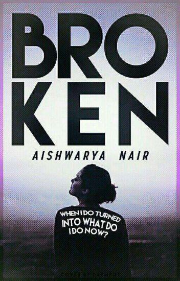 Broken (Wattys2016)