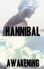 Hannibal awakening by LeslieWriting