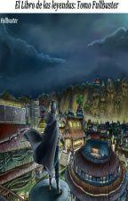 El libro de las leyendas (Naruto yaoi) by FullbusterFic