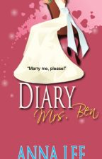 Diary Mrs. Ben (Complete) by annaleejue