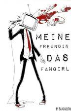 Meine Freundin - Das Fangirl (leFloid FF)  by badUnic0rn