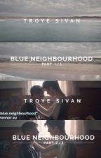 Blue Neighbourhood // Tronnor AU by kethanyxtronnor