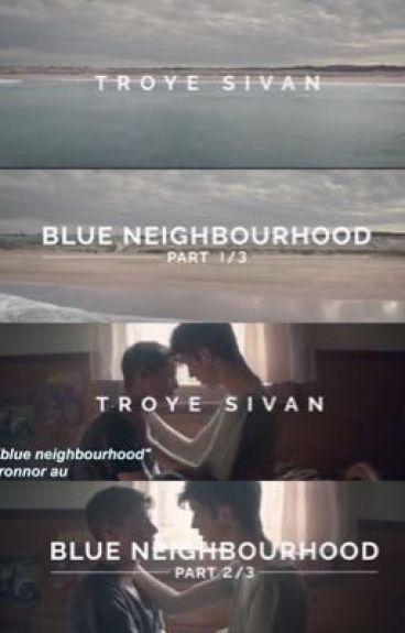 Blue Neighbourhood // Tronnor AU