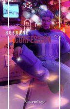 Husband confession 3: I Kill My Father (Bahasa, MenXMen, BoyXBoy ) by Dupero