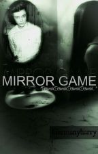 Mirror Game (new version) ON HOLD by pyromanie