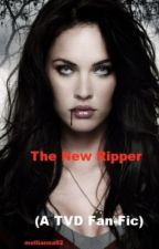 THE NEW RIPPER - Sequal to FILWD by Mellianna92
