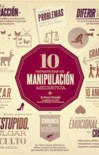 """""""Las 10 Estrategias de Manipulación"""" by kellinquinniloveyou1"""