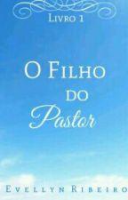 """""""O filho do pastor"""" by eveehribeiro"""