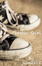 Plastic Girl by jamia618
