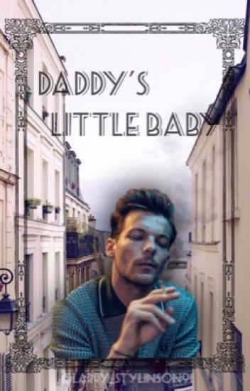 Daddy's little baby ❁ l.s