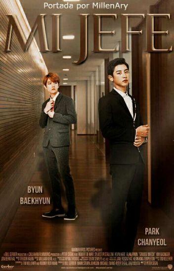 Mi Jefe ➳ ChanBaek/BaekYeol