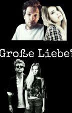 Große Liebe?❤   | Andre Schiebler & Jan Meyer *Abgeschlossen* by jenny__loove