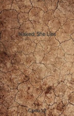 Naked, She Lies by Cono12