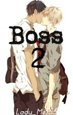 Boss 2 by Lady_Me155