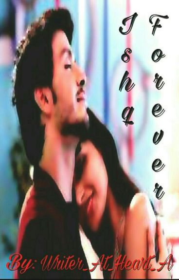 Ishq Forever. (Completed)