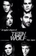 Le migliori citazioni di Teen Wolf || Terza Stagione by dylanobx