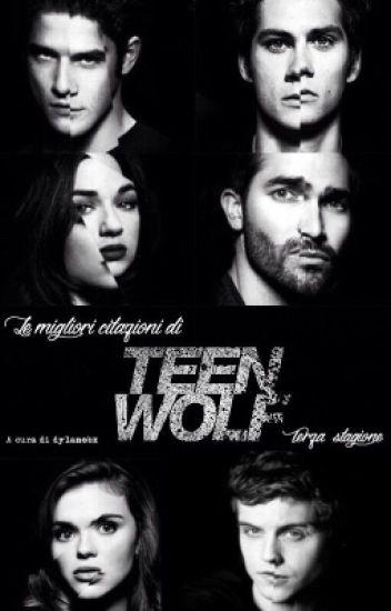 Le migliori citazioni di Teen Wolf || Terza Stagione