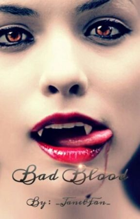 Bad Blood by -_DontTell_-