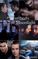 Heartbeats In The Moonlight || Sterek || #Wattys2016 by Estelleslashwriter_