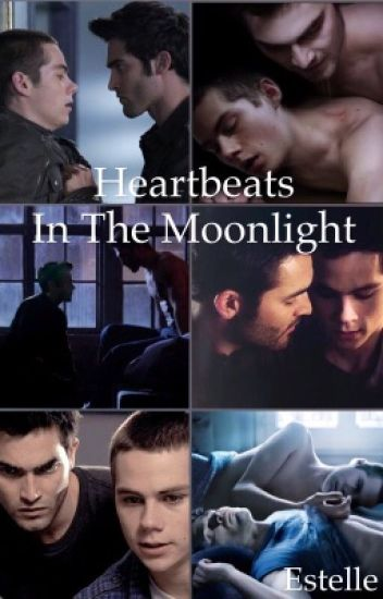 Heartbeats In The Moonlight || Sterek ||
