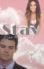 Stay (Elijah Mikaelson) by Franiijo