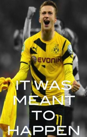 It was meant to happen (Marco Reus FF) by carolinsouza