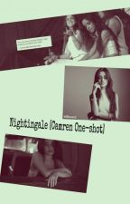Nightingale [Camren One-shot] by Zelda_inconnue