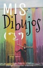 mis dibujos ( ͡° ͜ʖ ͡° ) by pizzarcoiris