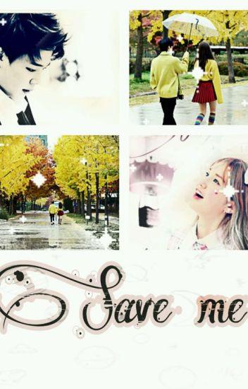 ☆ Save Me ☆