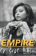 Empire Episode Talk by empirecommunity