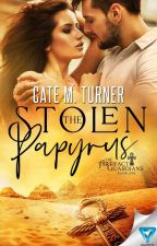 The Stolen Papyrus [#Wattys2016] by _cmturner_