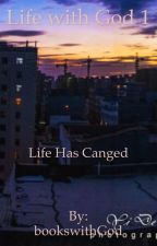 Life with God 1 by bookswithGod